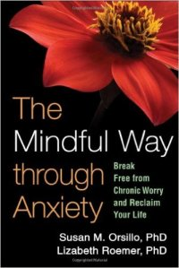 Mindful way through anxiety