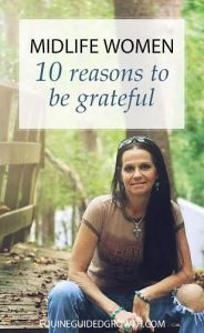 Midlife Women 10 reasons to be grateful